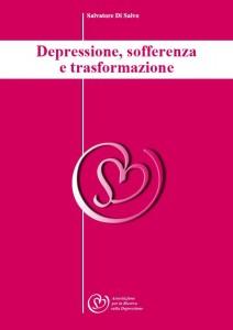 Depressione, sofferenza e trasformazione