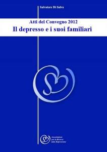 Il depresso e i suoi familiari - Atti Convegno 2012
